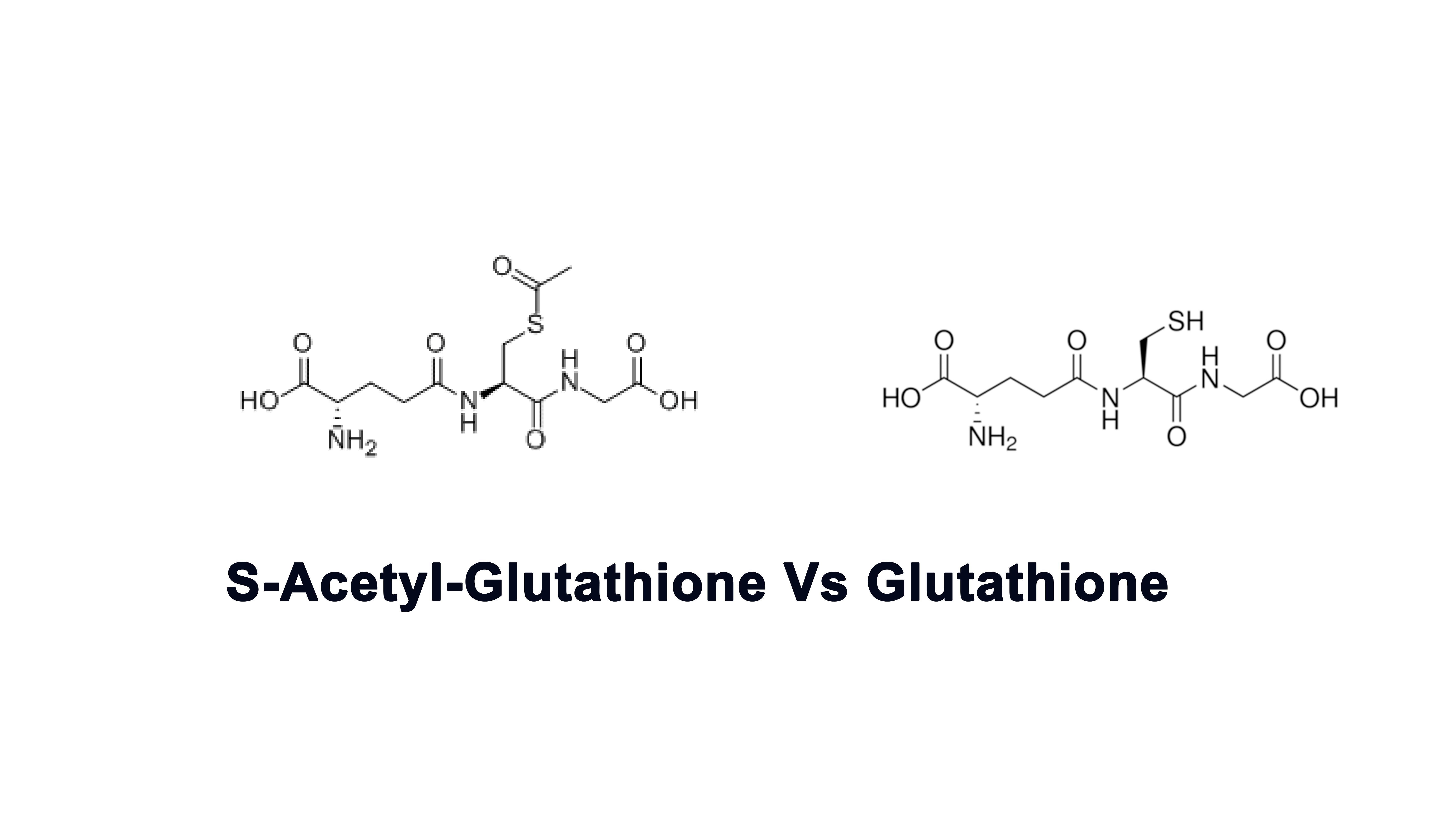 Acetyl Glutathione vs Glutathione